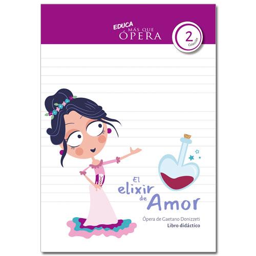 """Libro didáctico """"El Elixir de Amor"""""""